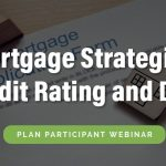 Mortgage Credit and Debt (20 min)