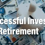 Successful Investing for Retirement