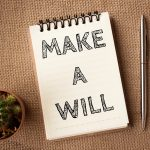 Your Estate: When a Will … Won't