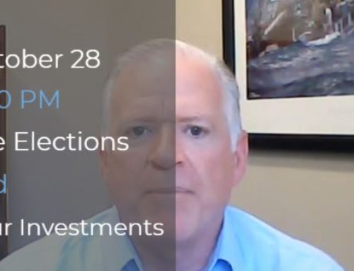 Join our Webinar on Wednesday! Elections and Investments Webinar October 28 at 4:30 PM