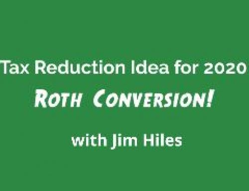 Tax Reduction Idea for 2020: Roth Conversion!